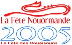 La Fête Nouormande 2005 - La Fête des Rouaisouns